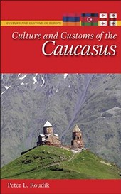 Culture and Customs of the Caucasus