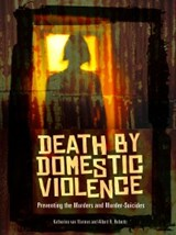 Death by Domestic Violence | Albert R. Roberts ; Katherine van Wormer |