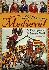 All Things Medieval 2 Volume Set | Ruth A. Johnston |