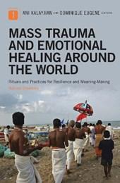 Mass Trauma and Emotional Healing Around the World