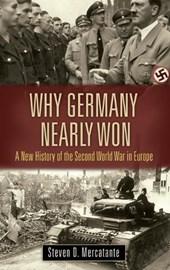 Why Germany Nearly Won