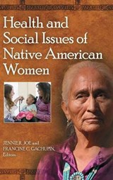 Health and Social Issues of Native American Women | auteur onbekend |