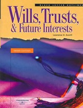 Wills, Trusts, and Future Interests, 3D