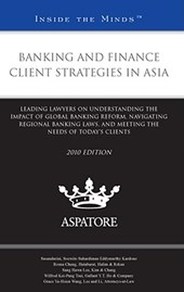 Banking and Finance Client Strategies in Asia,