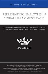 Representing Employees in Sexual Harassment Cases