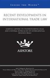 Recent Developments in International Trade Law