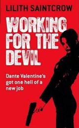 Working for the Devil | Lilith Saintcrow |