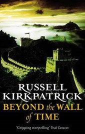 Beyond the Wall of Time | Russell Kirkpatrick |