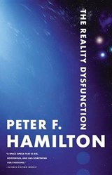 The Reality Dysfunction | Peter F. Hamilton |