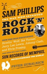 Sam Phillips | Peter Guralnick |