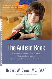 The Autism Book | Sears, Robert W., M.D. |
