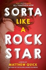 Sorta Like a Rock Star | Matthew Quick |