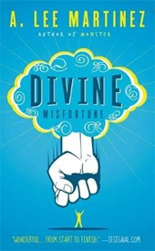 Divine Misfortune | A. Lee Martinez |