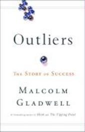 Outliers: the story of success | Malcolm Gladwell |