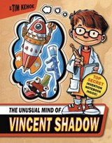 The Unusual Mind of Vincent Shadow | Tim Kehoe |