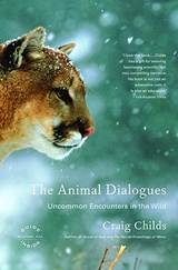 The Animal Dialogues | Craig Childs |
