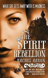 The Spirit Rebellion | Rachel Aaron |
