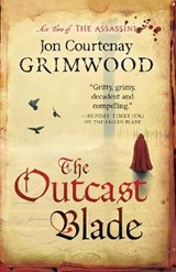 The Outcast Blade | Jon Courtenay Grimwood |