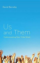 Us and Them | David Berreby |