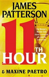 11th Hour | Patterson, James ; Paetro, Maxine |