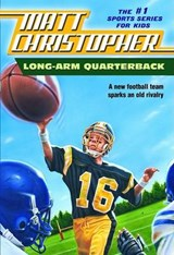 Long Arm Quarterback | Matt Christopher |