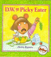 D. W. the Picky Eater | Marc Brown |