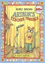 Arthur's Teacher Trouble | Marc Tolon Brown |