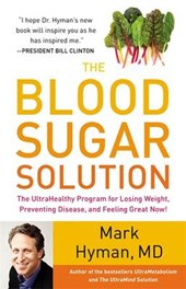 The Blood Sugar Solution | Mark Hyman |