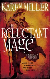 The Reluctant Mage