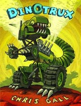 Dinotrux [With Trading Cards] | Chris Gall |