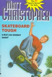 Skateboard Tough | Matt Christopher |