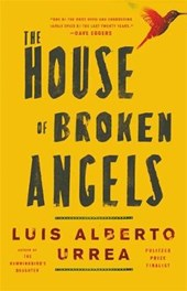 The House of Broken Angels | Luis Alberto Urrea |