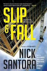 Slip & Fall | Nick Santora |