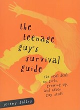 Teenage Guy's Survival Guide | Jeremy Daldry |