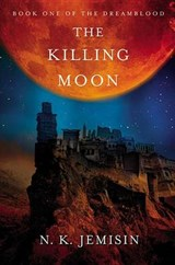 The Killing Moon | N. K. Jemisin |