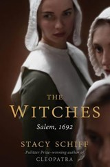 The Witches | Stacy Schiff |