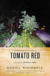 Tomato Red | Daniel Woodrell |