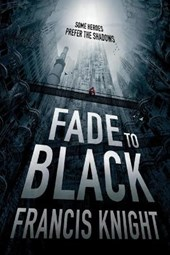 Fade to Black | Francis Knight |
