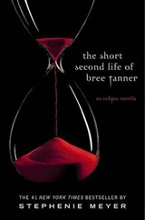 The Short Second Life of Bree Tanner | Stephenie Meyer |