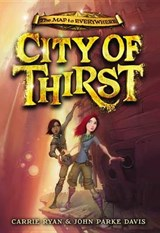 City of Thirst | Ryan, Carrie ; Davis, John Parke |