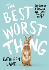 The Best Worst Thing | Kathleen Lane |