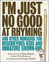 I'm Just No Good at Rhyming | Chris Harris |