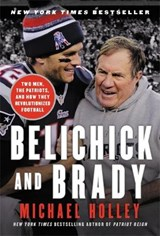 Belichick and Brady | Michael Holley |