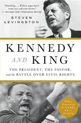 Kennedy and King | Steven Levingston |