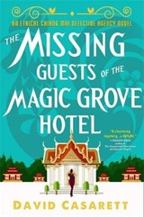 The Missing Guests of the Magic Grove Hotel | David Casarett |