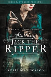 Stalking Jack the Ripper | Kerri Maniscalco |