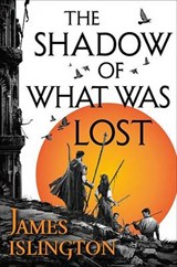 The Shadow of What Was Lost | James Islington |
