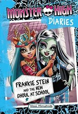 Frankie Stein and the New Ghoul at School | Nessi Monstrata |