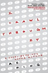 I Crawl Through It | A S King |