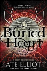 Buried Heart | Kate Elliott |